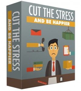Cut-The-Stress-And-Be-Happier