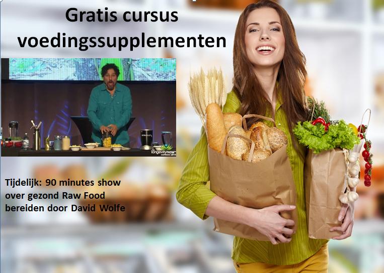 Gratis cursus voedingssupplementen met David Wolfe