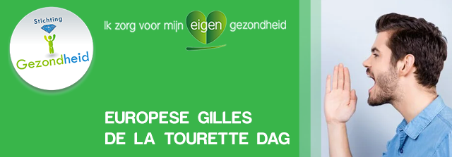 Europese Gilles de la Tourette Dag (7 juni)