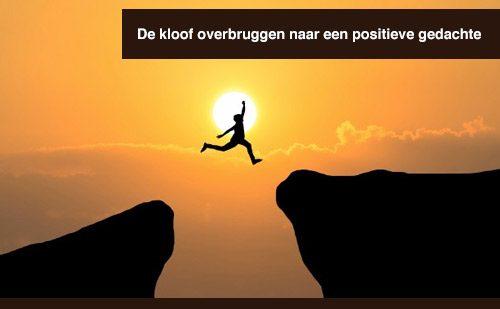 De kloof overbruggen naar een positieve gedachte
